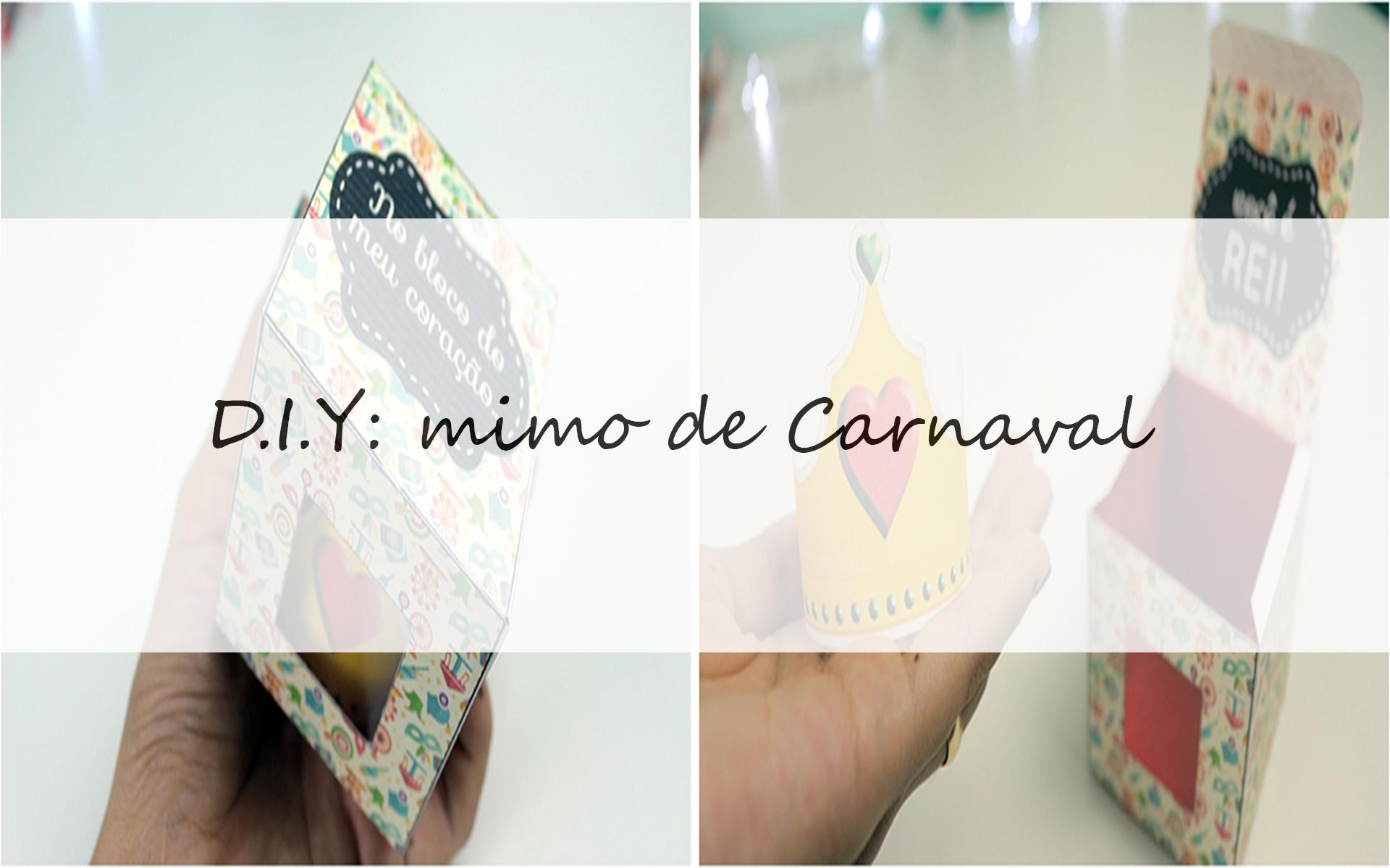 D.I.Y: Mimo de Carnaval