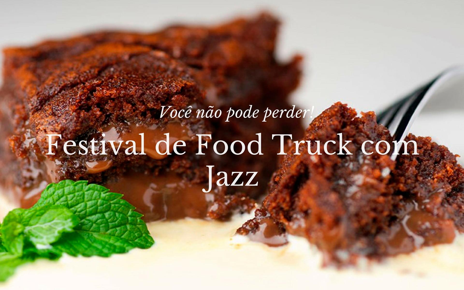 Festival de Food Truck com Jazz