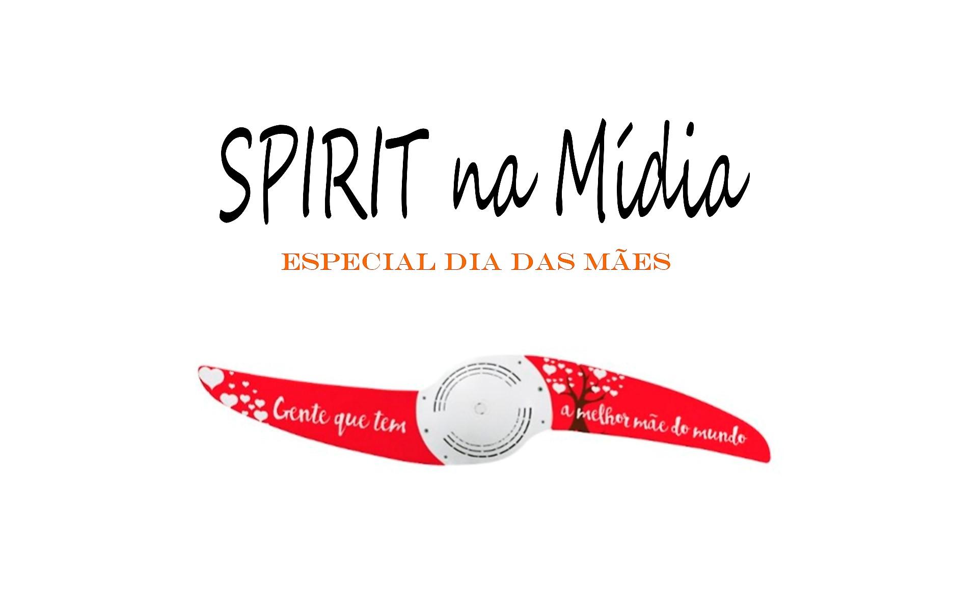 Capa Blog coleção Spirit Dia das Mães
