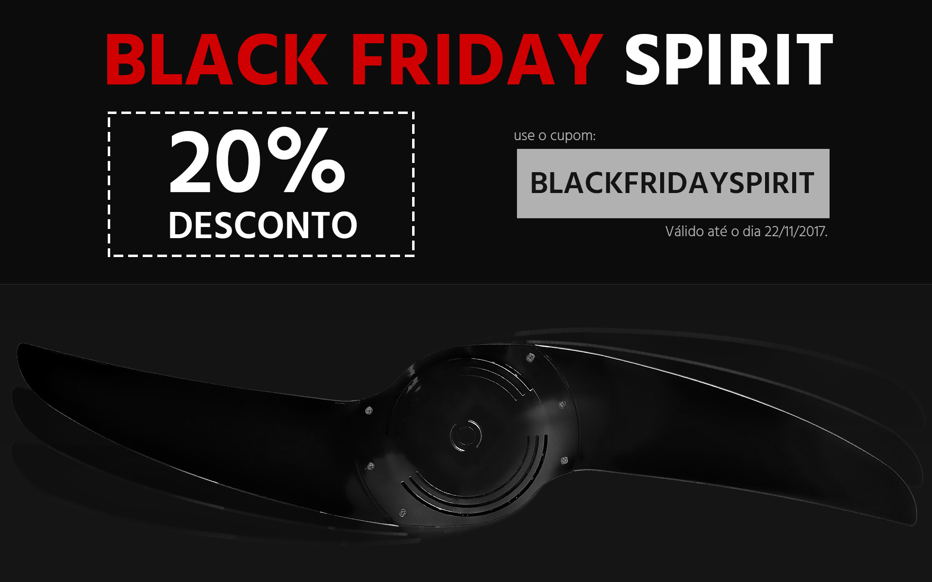 ventilador de teto Spirit - Blog Myspirit - Black Friday SPIRIT